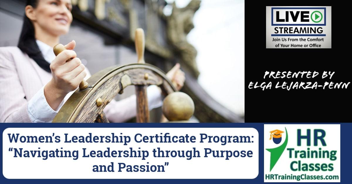 "2-Day Women's Leadership Certificate Program ""Navigating Leadership through Purpose and Passion"""