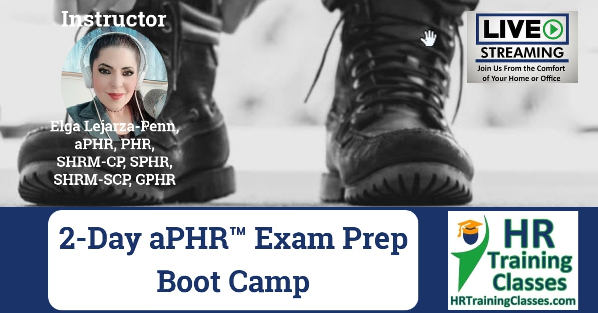 2-Day aPHR Exam Prep Boot Camp
