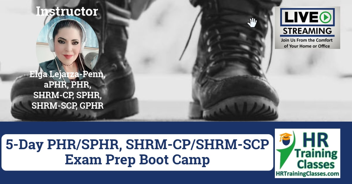 5-Day PHR, SPHR, SHRM-CP, SHRM-SCP Exam Prep Boot Camp