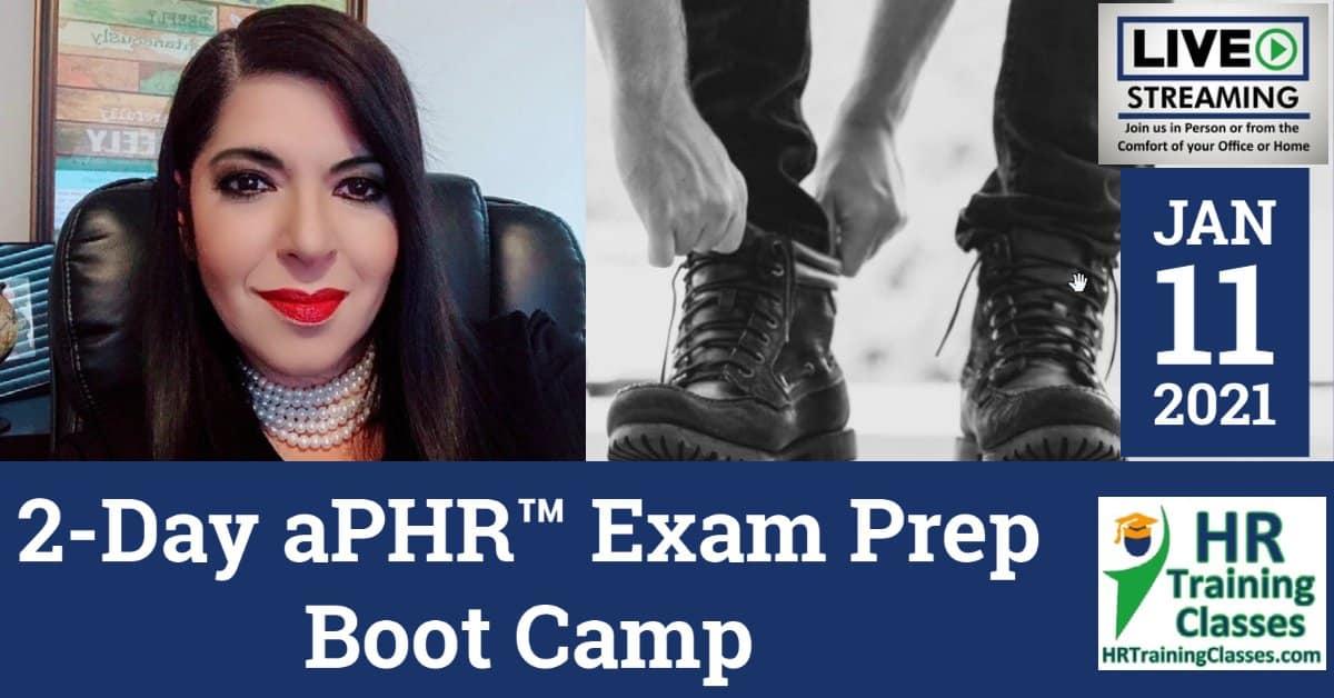 HRTrainingClasses (1-11-2021 Live Stream Zoom Webinar) 2-Day aPHR Exam Prep Boot Camp