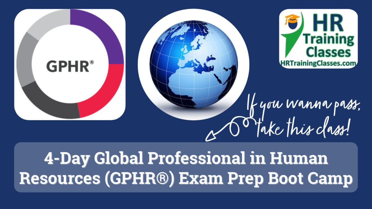4-Day Global Professional in Human Resources (GPHR®) Exam Prep Boot Camp