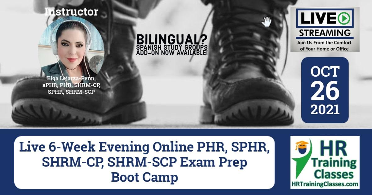 HRTrainingClasses (Starts 10-26-2021 Live Stream) 6-Week PHR, SPHR, SHRM-CP, SHRM-SCP Exam Prep Boot Camp (Starting 10-26-2021)